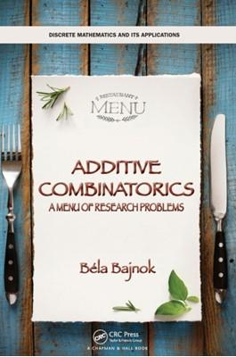 Additive Combinatorics Bela (Gettysburg College Bajnok 9780815353010