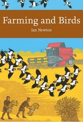 Farming and Birds Ian Newton 9780008147907