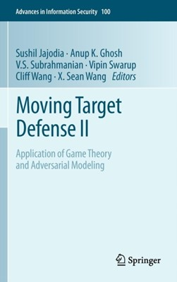 Moving Target Defense II  9781461454151