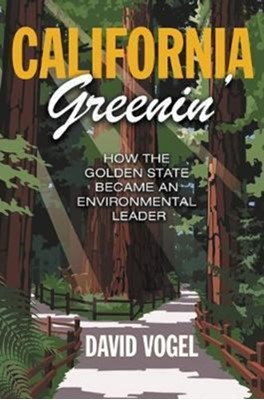 California Greenin' David Vogel 9780691179551