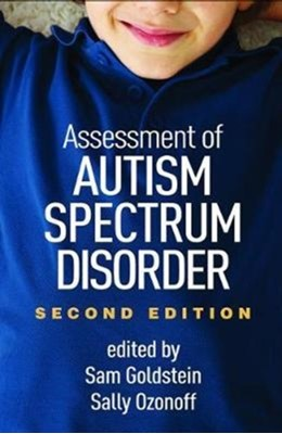 Assessment of Autism Spectrum Disorder, Second Edition  9781462533107