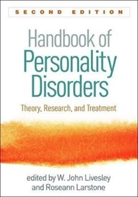 Handbook of Personality Disorders, Second Edition  9781462533114