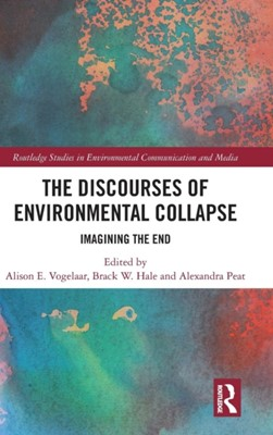 The Discourses of Environmental Collapse  9781138217140