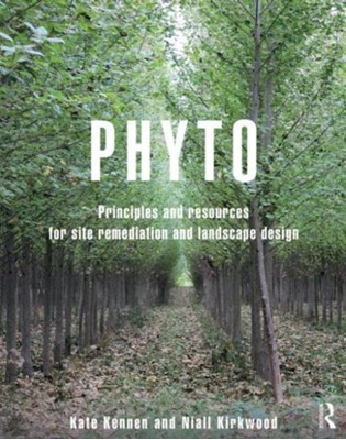 Phyto Kate (Offshoots Kennen, Niall (Harvard Graduate School of Design Kirkwood, Kate Kennen, Niall Kirkwood 9780415814157