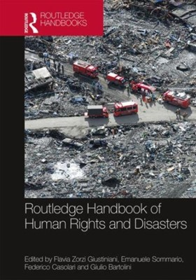 Routledge Handbook of Human Rights and Disasters  9781138069916