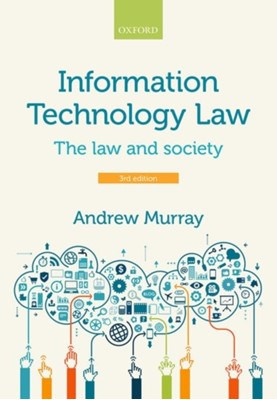 Information Technology Law Andrew (Professor of Law Murray 9780198732464