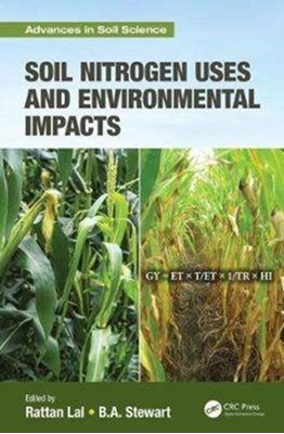 Soil Nitrogen Uses and Environmental Impacts  9781138626362