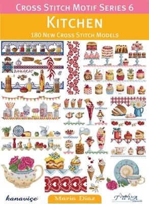 Kitchen: 180 New Cross Stitch Models Maria Diaz 9786055647421