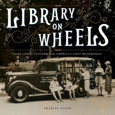 Library on Wheels Sharlee Glenn 9781419728754