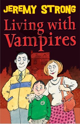 Living with Vampires Jeremy Strong 9781842999981