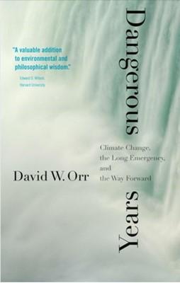 Dangerous Years David W. Orr 9780300234602