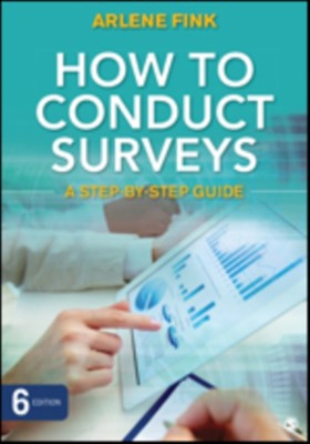 How to Conduct Surveys Arlene G. Fink 9781483378480