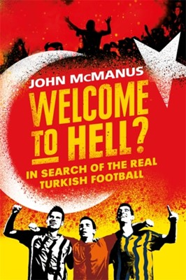 Welcome to Hell? John McManus 9781474604765