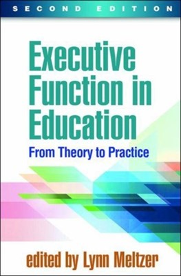 Executive Function in Education, Second Edition  9781462534531