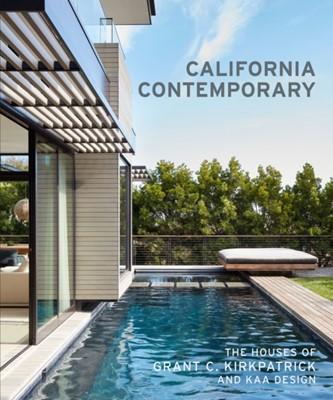California Contemporary Grant Kirkpatrick 9781616896584