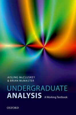 Undergraduate Analysis Brian (Professor Emeritus McMaster, Aisling (Senior Lecturer McCluskey, Brian (Honorary Senior Lecturer McMaster 9780198817574