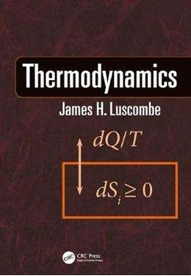 Thermodynamics James Luscombe 9781138542983