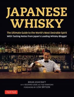 Japanese Whisky Brian Ashcraft, Idzuhiko Ueda, Yuji Kawasaki 9784805314098