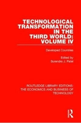Technological Transformation in the Third World: Volume 4  9781138478916