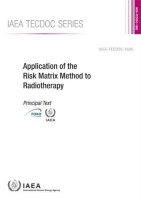 Application of the Risk Matrix Method to Radiotherapy IAEA 9789201072160
