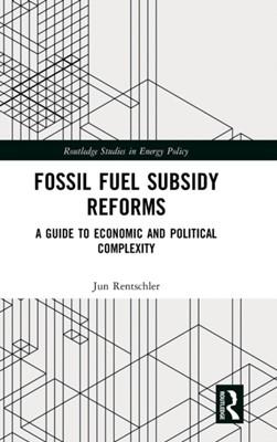 Fossil Fuel Subsidy Reforms Jun Rentschler 9780815386186