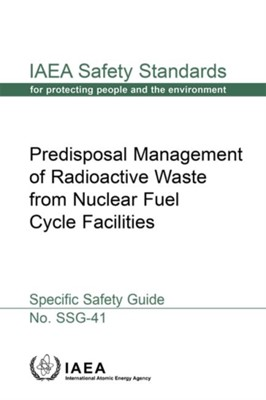 Predisposal Management of Radioactive Waste from Nuclear Fuel Cycle Facilities  9789201103154