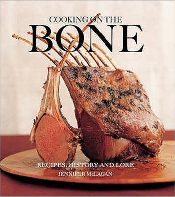 Cooking on the Bone Jennifer McLagan 9781906502201