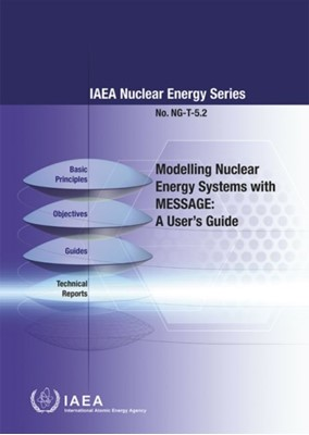 Modelling Nuclear Energy Systems with MESSAGE  9789201097156