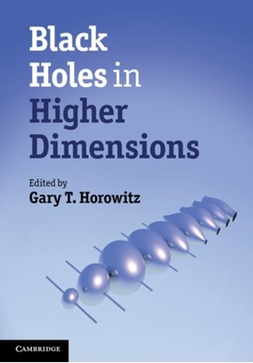 Black Holes in Higher Dimensions  9781107013452