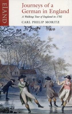 Journeys of a German England Carl Philip Moritz 9781906011437