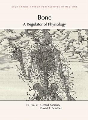 Bone David (Mgh Center for Regenerative Medicine) Scadden, David Scadden 9781621822202