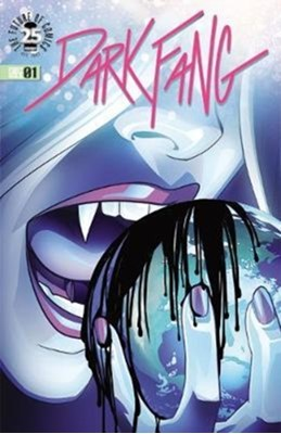 Dark Fang Volume 1: Earth Calling Miles Gunter 9781534306547