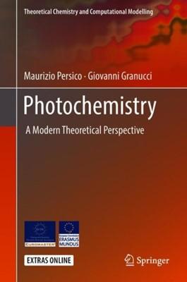 Photochemistry Giovanni Granucci, Maurizio Persico 9783319899718