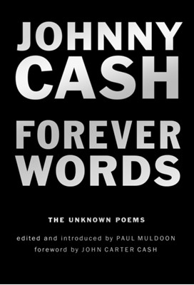 Forever Words Johnny Cash 9780399575136