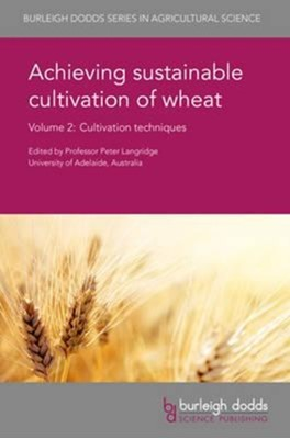 Achieving Sustainable Cultivation of Wheat Volume 2  9781786760203