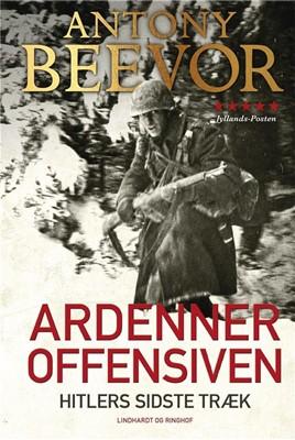 Ardenneroffensiven - Hitlers sidste træk Antony Beevor 9788711900505