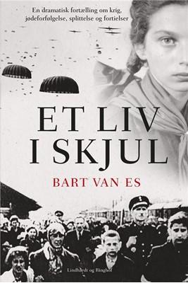 Et liv i skjul Bart van Es 9788711562789