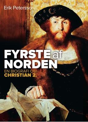 Fyrste af Norden Erik Petersson 9788740044737