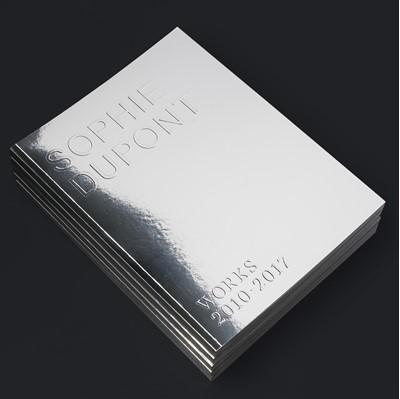 Sophie Dupont – WORKS 2010-2017 ed. Helene Gamst, mfl., Marie Nipper 9788799752164