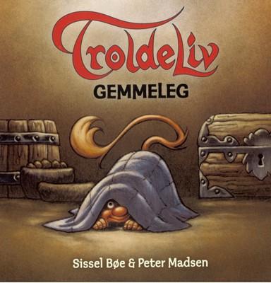 TROLDELIV - Gemmeleg Sissel Bøe, Peter Madsen 9788771658606
