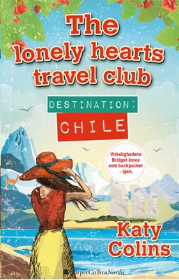 Destination Chile Katy Colins 9788771914528