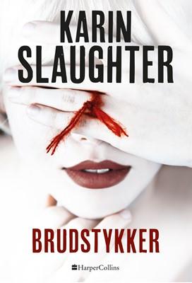 Brudstykker Karin Slaughter 9788771914429