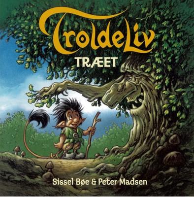 TROLDELIV - Træet Sissel Bøe, Peter Madsen 9788771658613