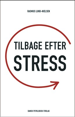 Tilbage efter stress Rasmus Lund-Nielsen 9788771586169