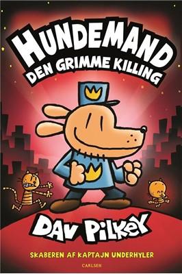 Hundemand (3) - Den grimme killing Dav Pilkey 9788711697412
