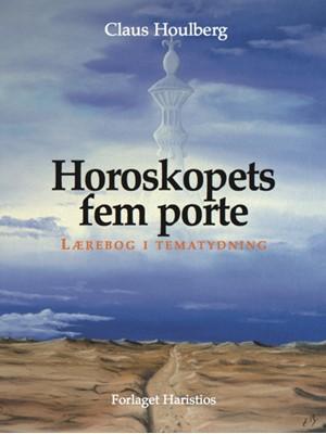Horoskopets fem porte Claus Houlberg 9788789938608