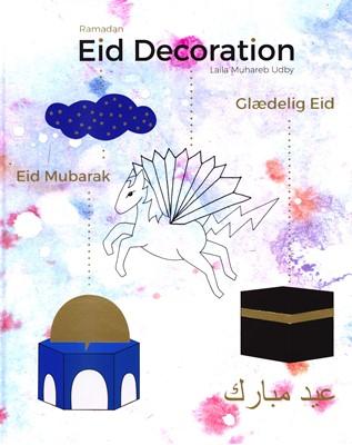 Ramadan Eid Decoration Laila Muhareb Udby 9788799602476