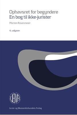 Ophavsret for begyndere Morten Rosenmeier, Morten  Rosenmeier 9788757436020