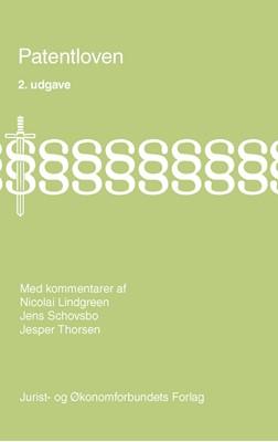Patentloven Jesper Thorsen, Jens Schovsbo, Nicolai Lindgreen 9788757435238