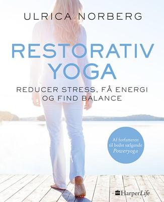 Restorativ yoga Ulrica Norberg 9788771914689